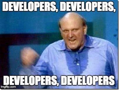 Developers, developers, developers, developers