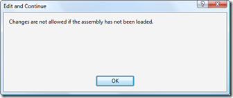 Edit and Continue - assembly not loaded